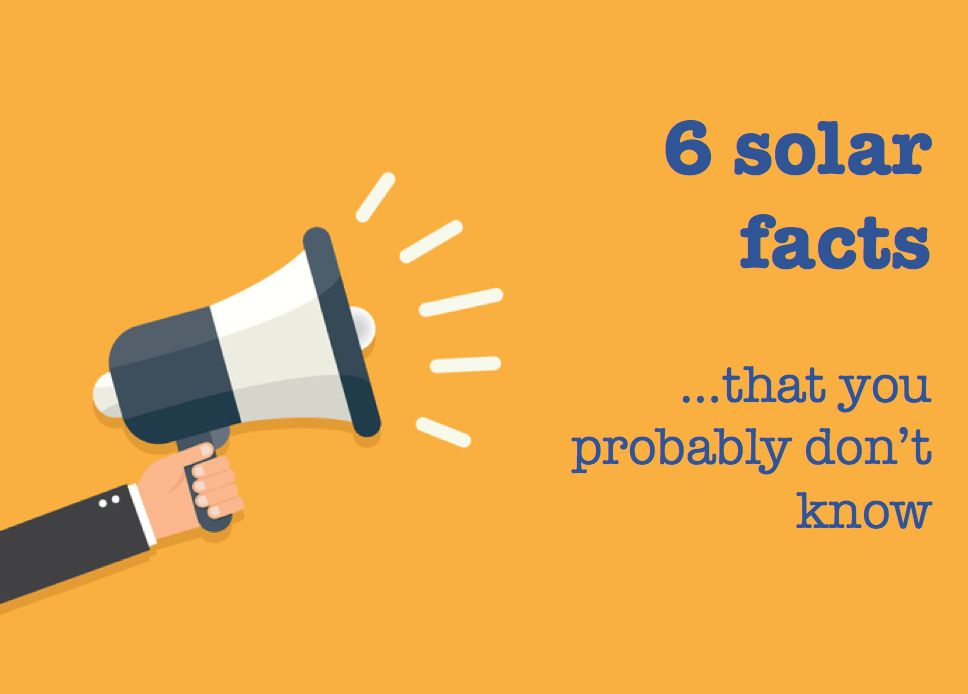 6 solar power facts you didn't already know